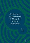English as a Lingua Franca in Migrants  Trauma Narratives PDF