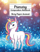 Primary Composition Notebook, Story Paper Journal