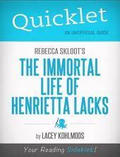 Quicklet on Rebecca Skloot's The Immortal Life of Henrietta Lacks