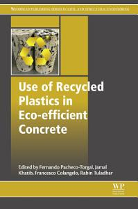 Use of Recycled Plastics in Eco efficient Concrete