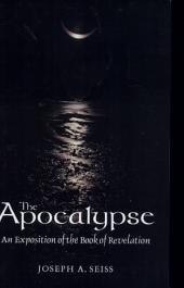 The Apocalypse: An Exposition of the Book of Revelation