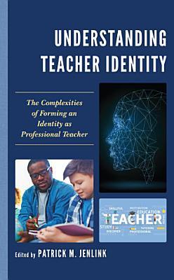 Understanding Teacher Identity PDF