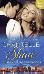 The Gold Collection: Surrender To The Tycoon: At Dante's Service / His Unknown Heir / The Frenchman's Marriage Demand