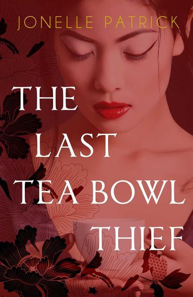 Download The Last Tea Bowl Thief Book
