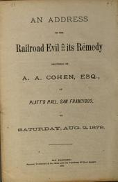 An Address on the Railroad Evil and Its Remedy