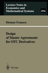 Design of Master Agreements for OTC Derivatives