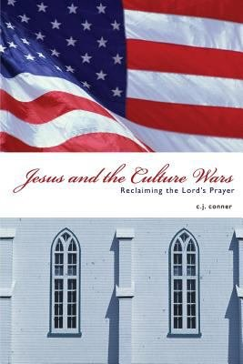 Jesus and the Culture Wars PDF