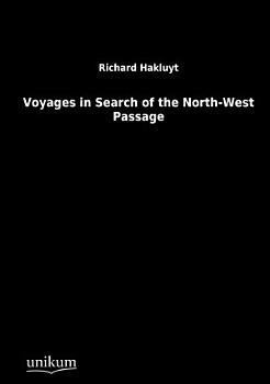 Voyages in Search of the North West Passage PDF