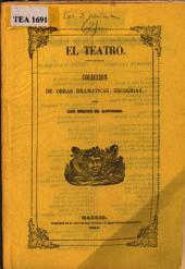Las dos reinas: drama histórico original, en tres actos y en verso, Volumen 10;Volumen 13