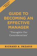 GUIDE TO BECOMING AN EFFECTIVE MANAGER