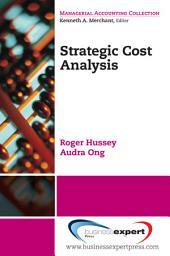 Strategic Cost Analysis