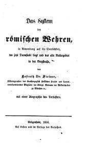 Das system der römischen wehren, in anwendung auf die oertlichkeit, wo jezt Darmstadt liegt und das alte Neckargebiet in der Bergstrasse