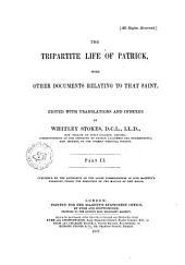 The Tripartite Life of Patrick: With Other Documents Relating to that Saint, Part 2