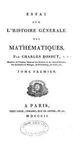 Histoire générale des Mathématiques: Volumes1à2