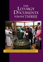 The Liturgy Documents  Volume Three PDF