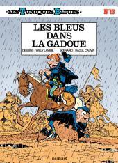 Les Tuniques Bleues - Tome 13 - LES BLEUS DANS LA GADOUE