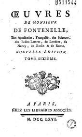 Oeuvres de Monsieur de Fontenelle...