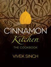 Cinnamon Kitchen: The Cookbook