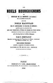 Les noels bourguignons de Bernard de La Monnoye (Gui-Barôzai): suivis des noels maconnais du P. Lhuilier (le Parrain de Bliaise)
