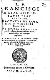 Francisci Ariae Tractatus de Rosario B. Virginis Mariae