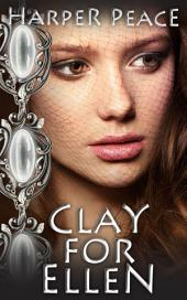 Clay for Ellen: A tale of charms and glamours