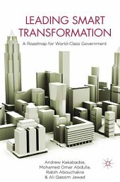 Leading Smart Transformation: A Roadmap for World Class Government