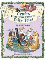Crafts from Your Favorite Fairy Tales PDF