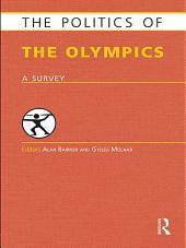 The Politics of the Olympics: A Survey