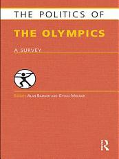 The Politics of the Olympics PDF