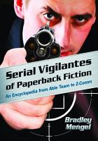 Serial Vigilantes of Paperback Fiction PDF