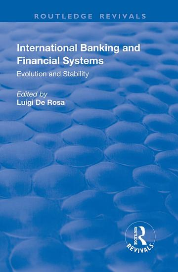 International Banking and Financial Systems  Evolution and Stability PDF