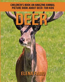 An Amazing Animal Picture Book About Deer for Kids PDF