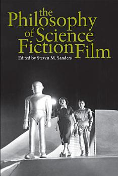 The Philosophy of Science Fiction Film PDF