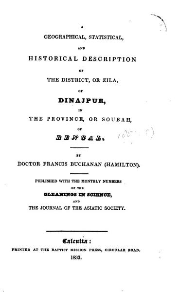 Download A Geographical  Statistical  and Historical Description of the District  Or Zila  of Dinajpur  in the Province  Or Soubah  of Bengal Book