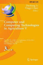 Computer and Computing Technologies in Agriculture: 5th IFIP TC 5, SIG 5.1 International Conference, CCTA 2011, Beijing, China, October 29-31, 2011, Proceedings, Part 3