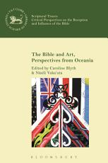The Bible and Art, Perspectives from Oceania