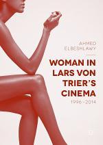 Woman in Lars von Trier's Cinema, 1996–2014