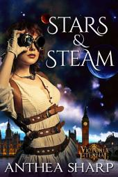 Stars and Steam: Five Victorian Spacepunk Stories