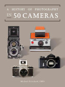 A History of Photography in Fifty Cameras PDF