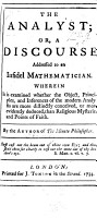 The Analyst  Or  a Discourse Addressed to an Infidel Mathematician  Dr  E  Halley      By the Author of    The Minute Philosopher     i e  George Berkeley  Bishop of Cloyne   PDF