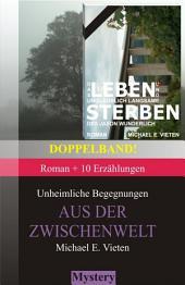 Doppelband: Unheimliche Begegnungen - Aus der Zwischenwelt + Das Leben und Sterben des Jason Wunderlich