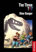 The Three ???, Dino Danger (drei Fragezeichen)