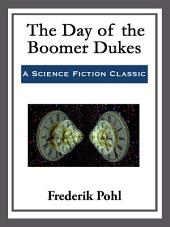 The Day of the Boomer Dukes