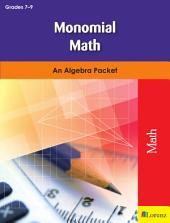 Monomial Math: An Algebra Packet