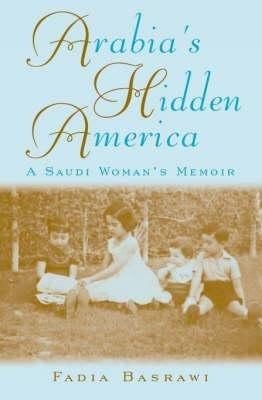 Arabia s Hidden America
