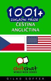 1001+ Základní Fráze Čeština - Angličtina