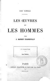 Les oeuvres et les hommes 19. siècle par J. Barbey d'Aurevilly: Les poètes, Volume3
