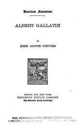 Albert Gallatin: Volume 13