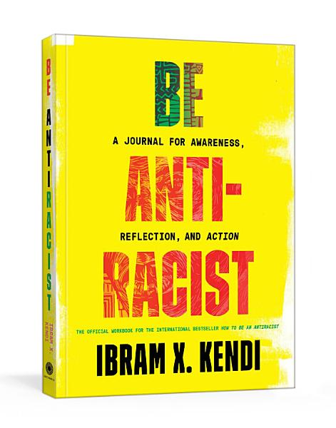 Download Be Antiracist Book