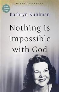 Nothing Is Impossible with God PDF
